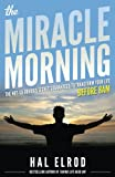 The Miracle Morning: The...