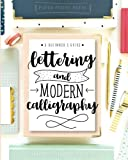 Lettering and Modern...