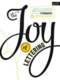 The Joy of Lettering: A...