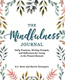The Mindfulness Journal:...