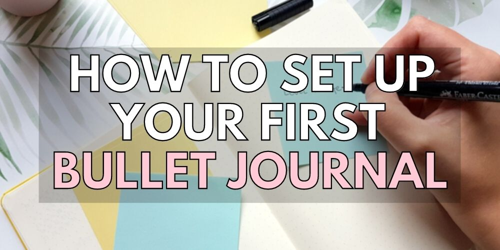bullet journal 101 getting started